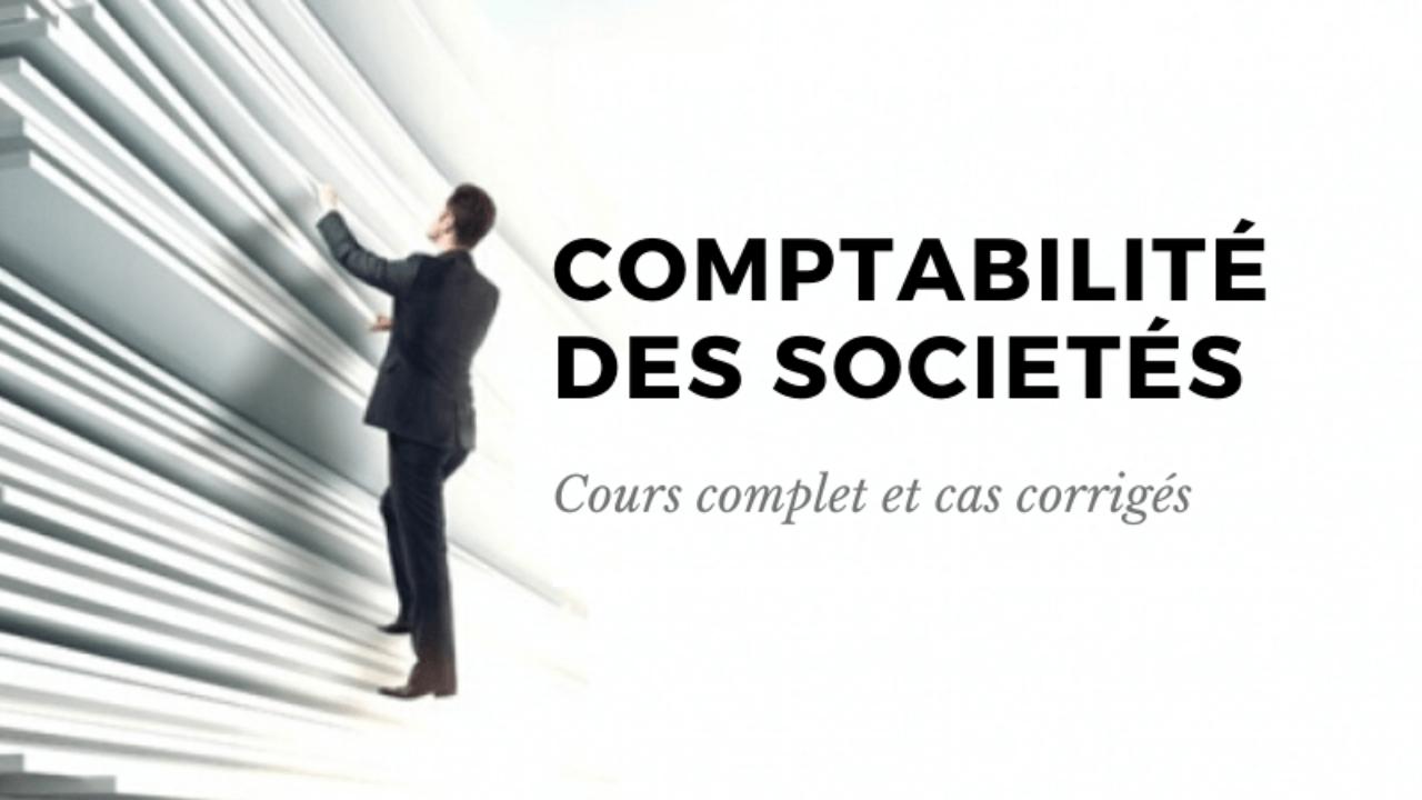 COMPTABILITE DES SOCIETES 2ème Année BTS